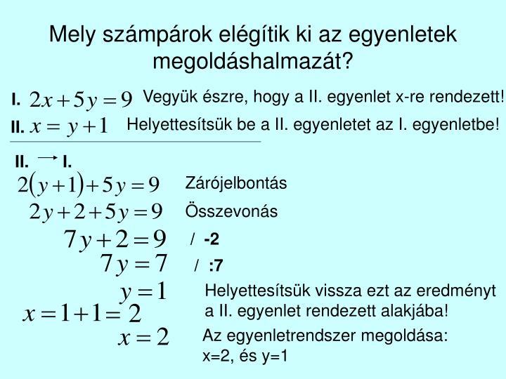 Mely számpárok elégítik ki az egyenletek megoldáshalmazát?