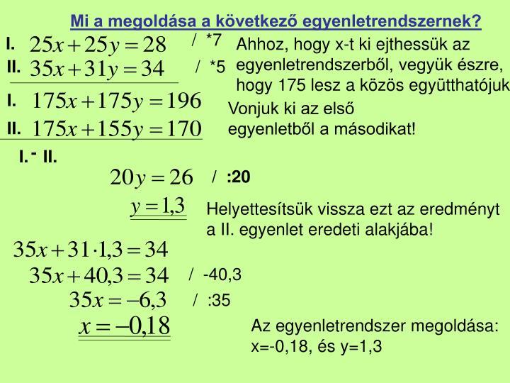 Mi a megoldása a következő egyenletrendszernek?
