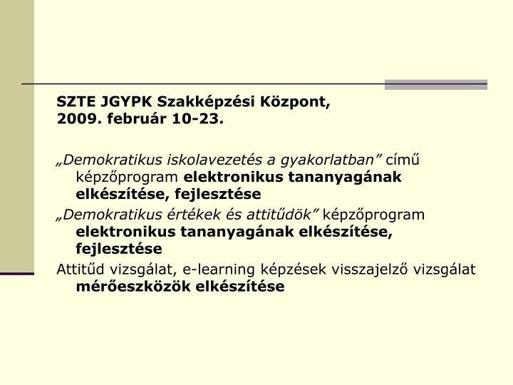 SZTE JGYPK Szakképzési Központ,