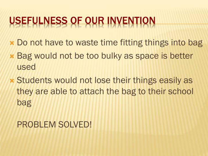Usefulness of our invention