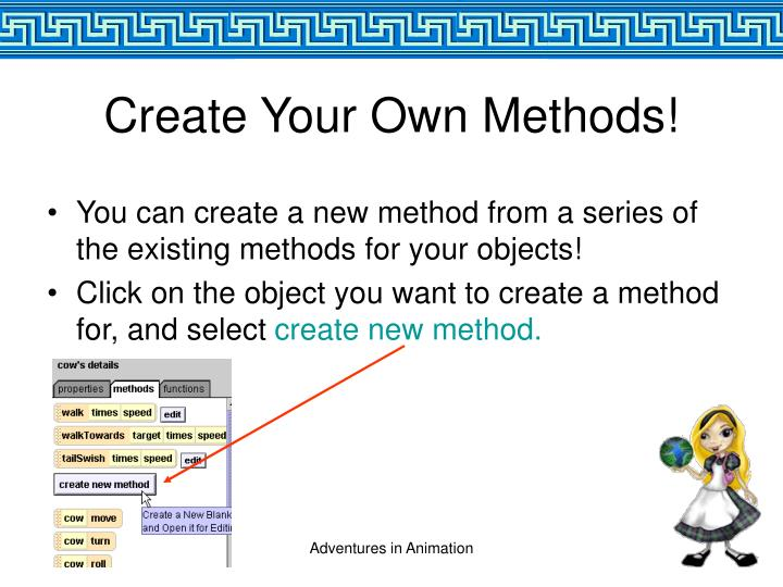 Create Your Own Methods!