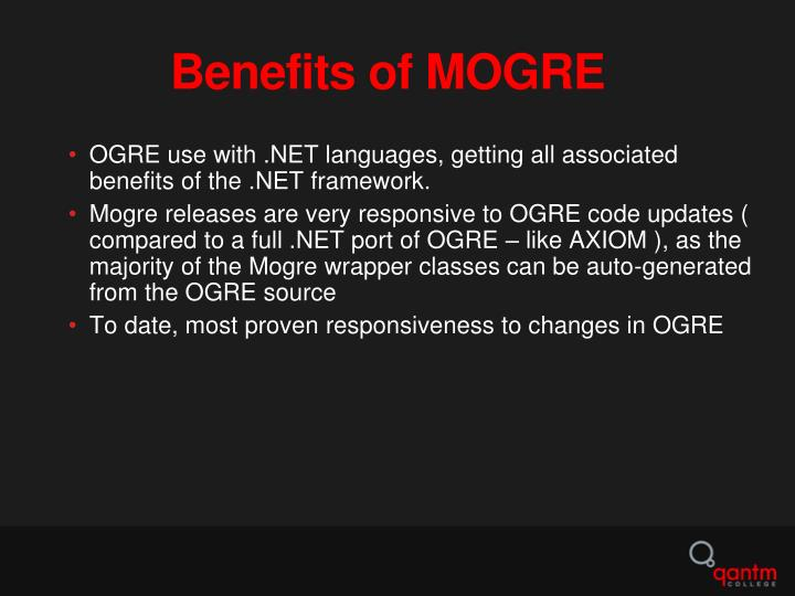 Benefits of MOGRE