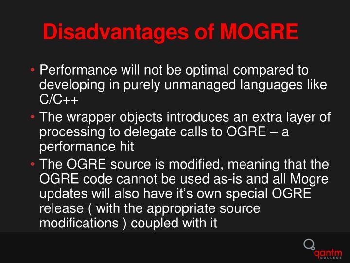 Disadvantages of MOGRE