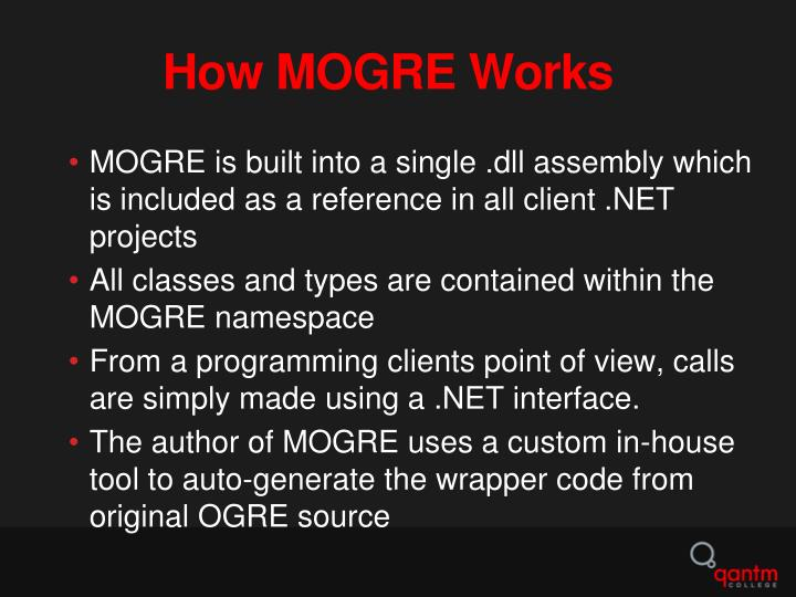 How MOGRE Works