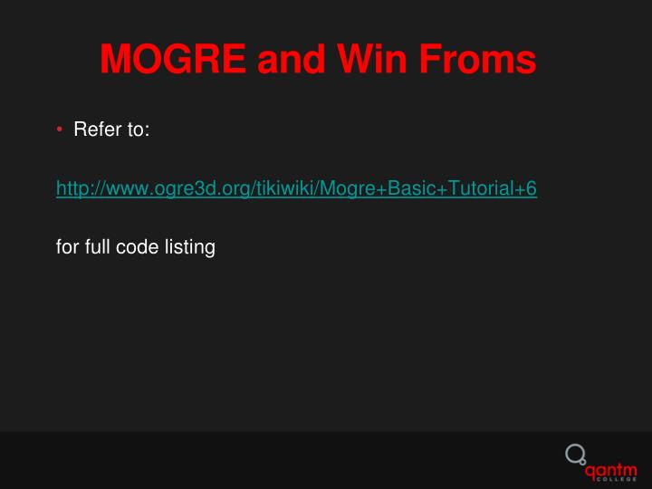 MOGRE and Win Froms