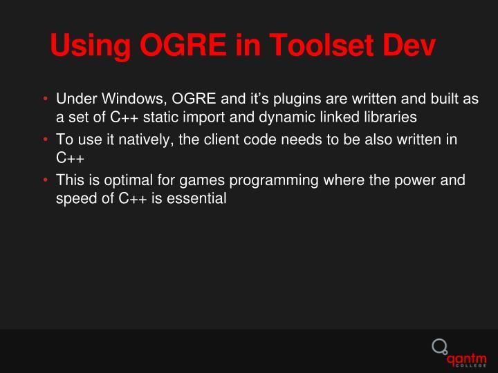 Using OGRE in Toolset Dev
