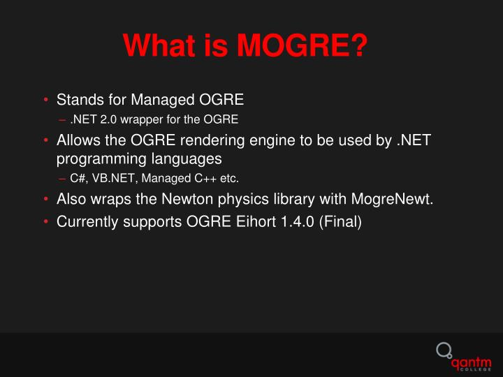 What is MOGRE?