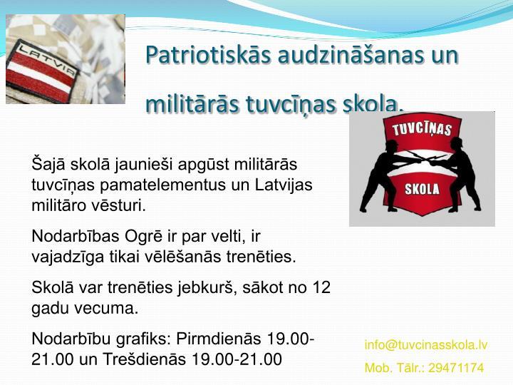 Patriotiskās audzināšanas un militārās tuvcīņas skola