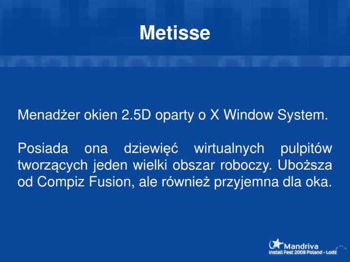 Menadżer okien 2.5D oparty o X Window System.