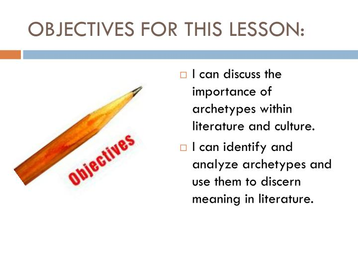 OBJECTIVES FOR THIS LESSON: