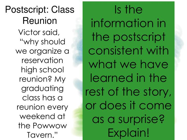 Is the information in the postscript consistent with what we have learned in the rest of the story, or does it come as a surprise?  Explain!
