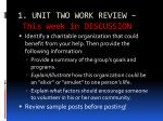 1 unit two work review this week in discussion