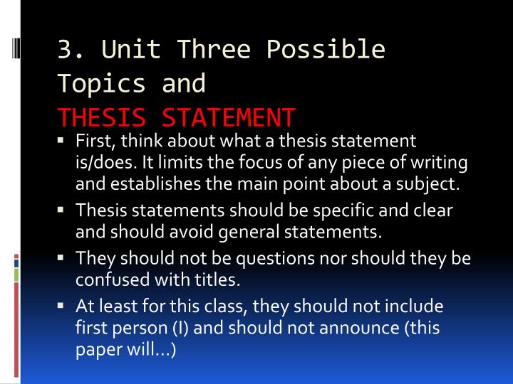 3. Unit Three Possible Topics and