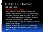 3 unit three possible topics and thesis statement