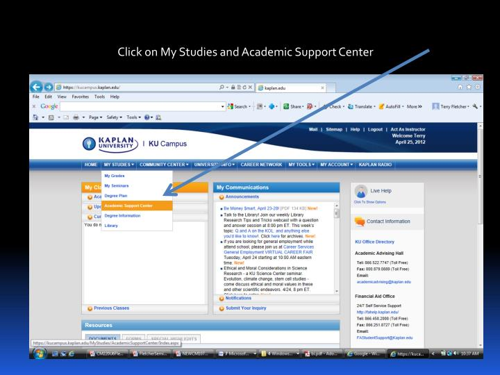 Click on My Studies and Academic Support Center