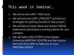 this week in seminar