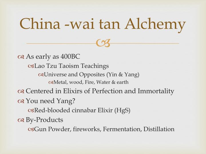 China -wai tan Alchemy