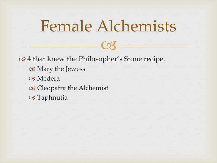 Female Alchemists