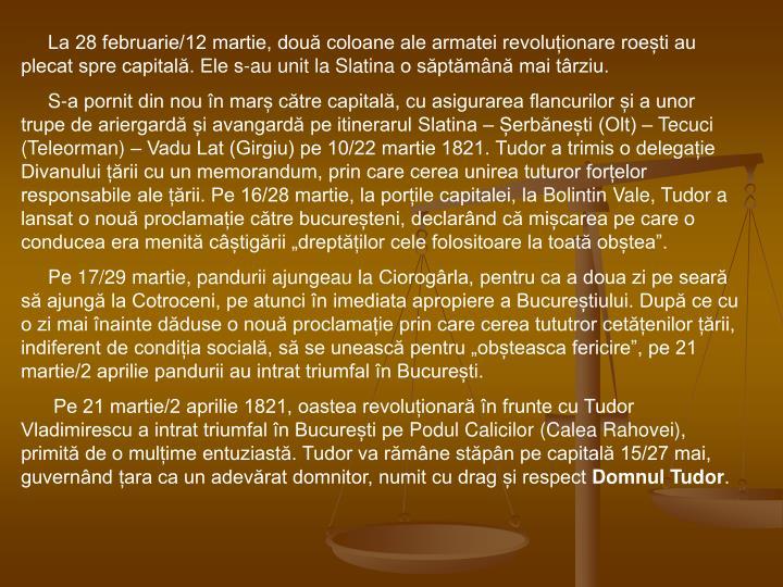 La 28 februarie/12 martie, două coloane ale armatei revoluționare roești au plecat spre capitală. Ele s-au unit laSlatinao săptăm