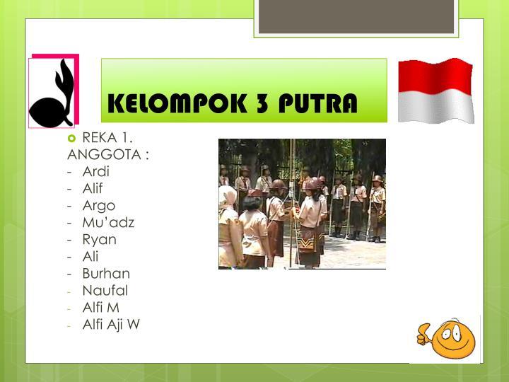KELOMPOK 3 PUTRA