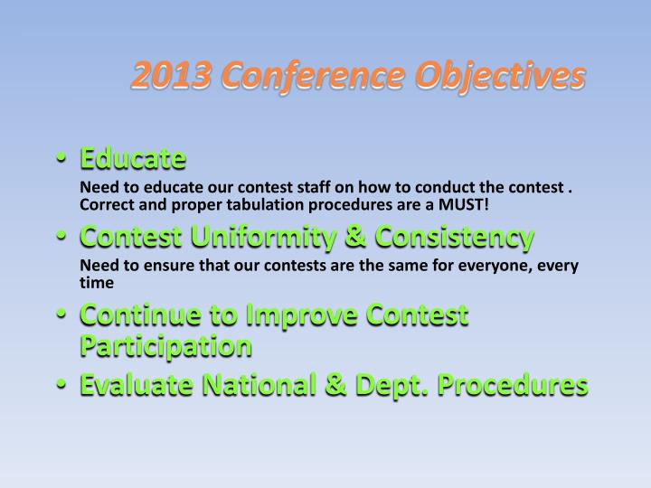 2013 conference objectives