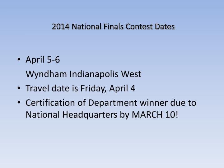 2014 National Finals Contest Dates