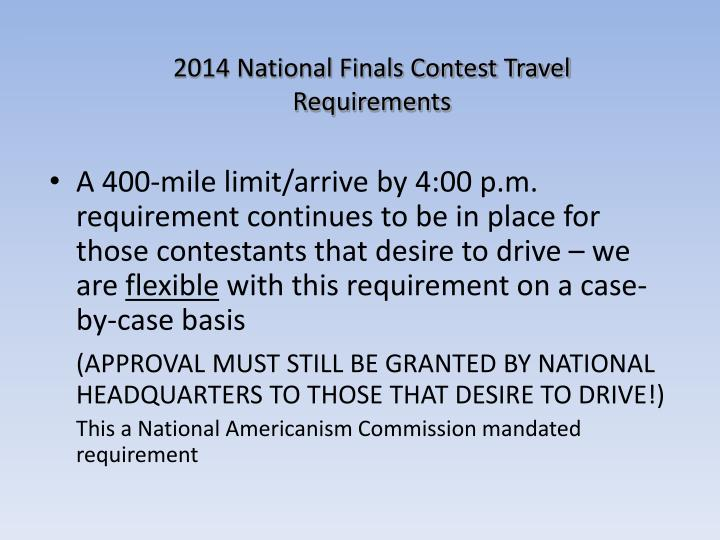 2014 National Finals Contest Travel Requirements