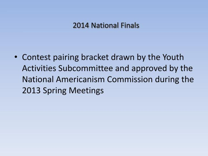 2014 National Finals