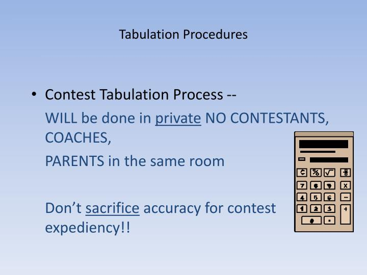 Tabulation Procedures
