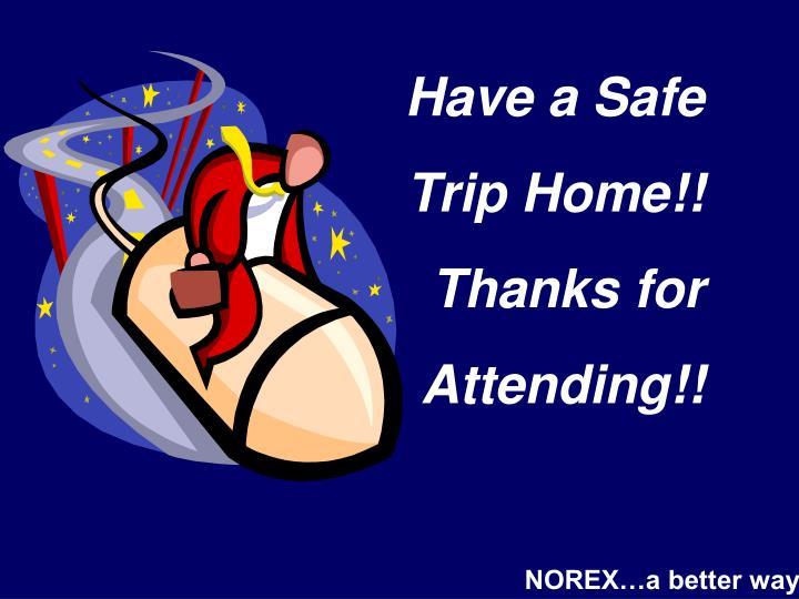 Have a Safe