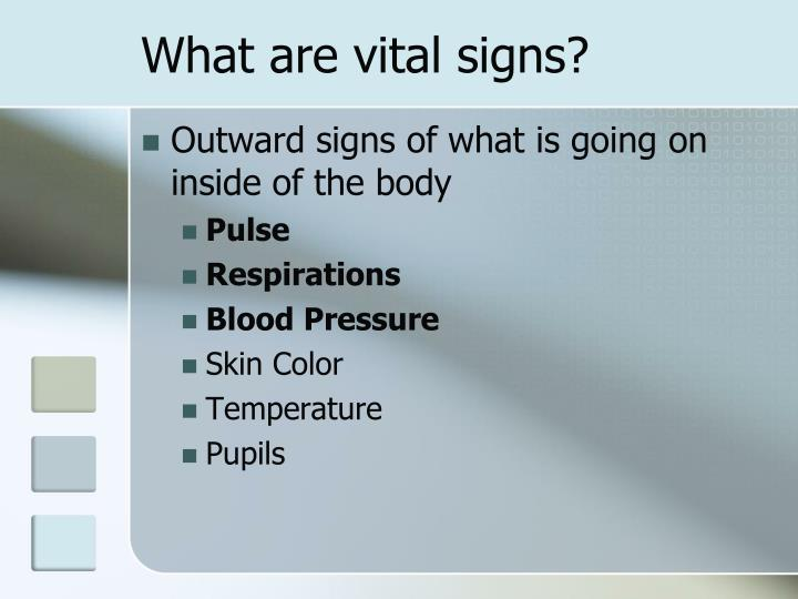 What are vital signs