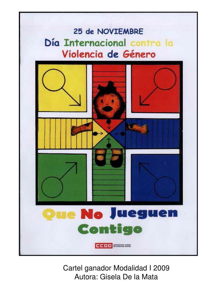 Cartel ganador Modalidad I 2009