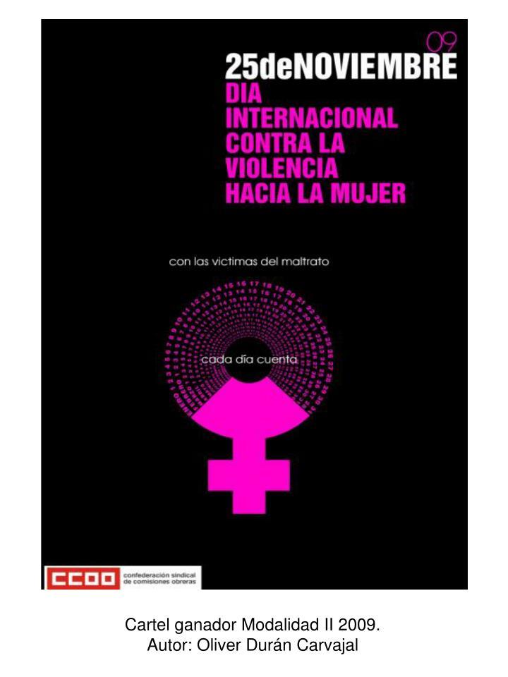Cartel ganador Modalidad II 2009.