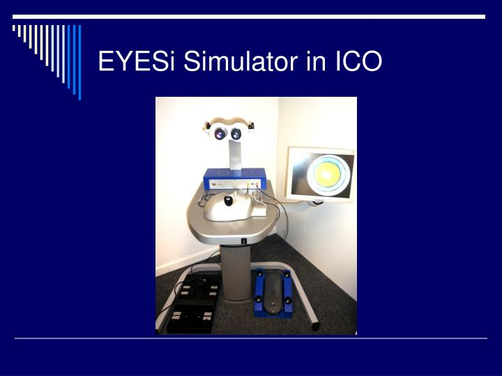 EYESi Simulator in ICO