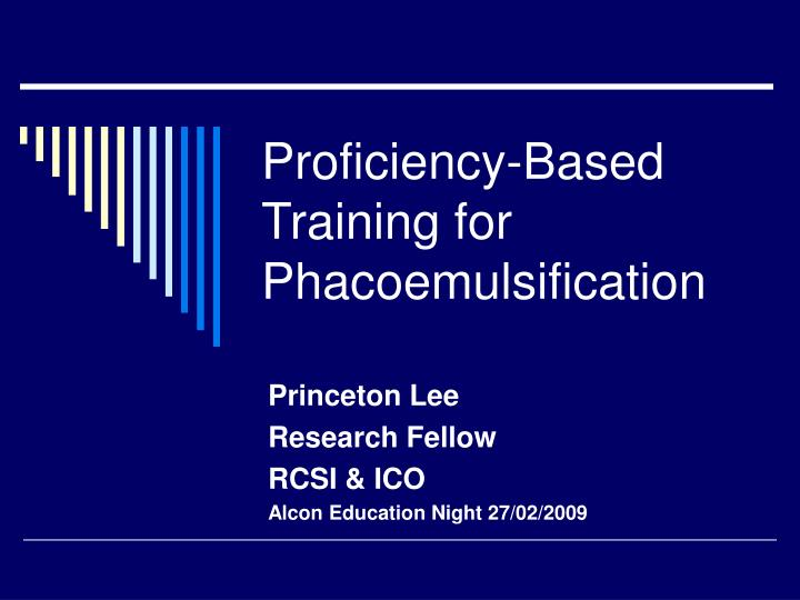 Proficiency based training for phacoemulsification