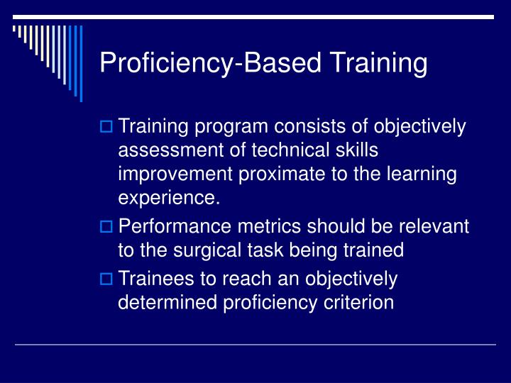 Proficiency-Based Training