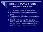 template for a curriculum acquisition of skills