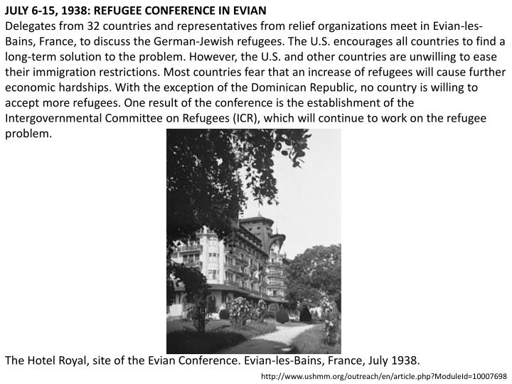 JULY 6-15, 1938: REFUGEE CONFERENCE IN EVIAN