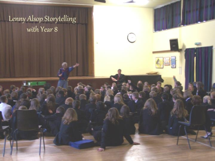 Lenny Alsop Storytelling with Year 8