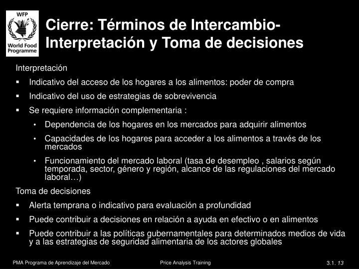 Cierre: Términos de Intercambio- Interpretación y Toma de decisiones