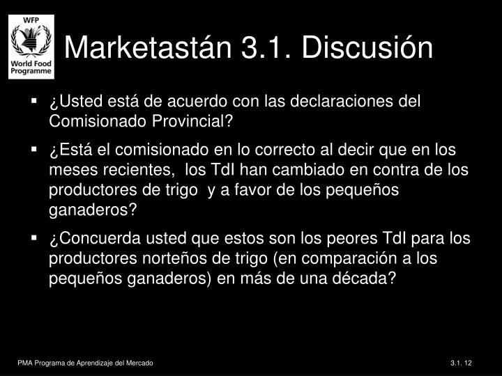 Marketastán 3.1. Discusión