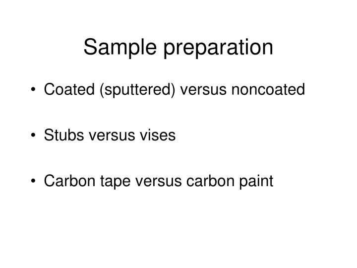 Sample preparation