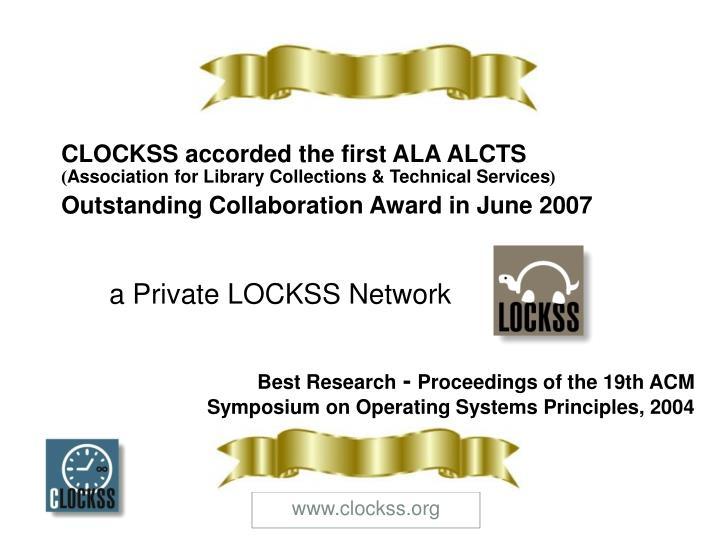CLOCKSS & LOCKSS