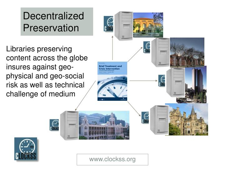 Decentralized Preservation