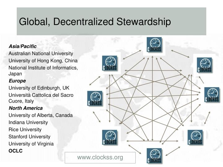 Global, Decentralized Stewardship