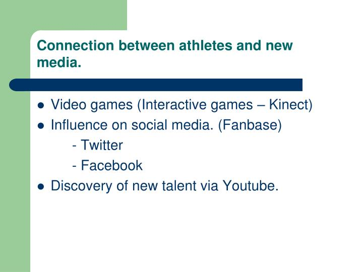 Connection between athletes and new media