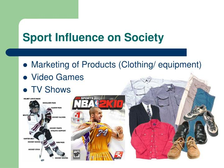 Sport influence on society