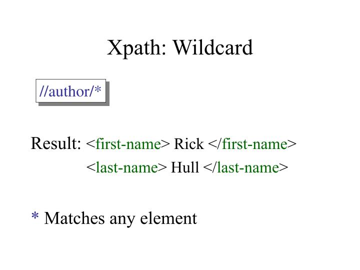 Xpath wildcard