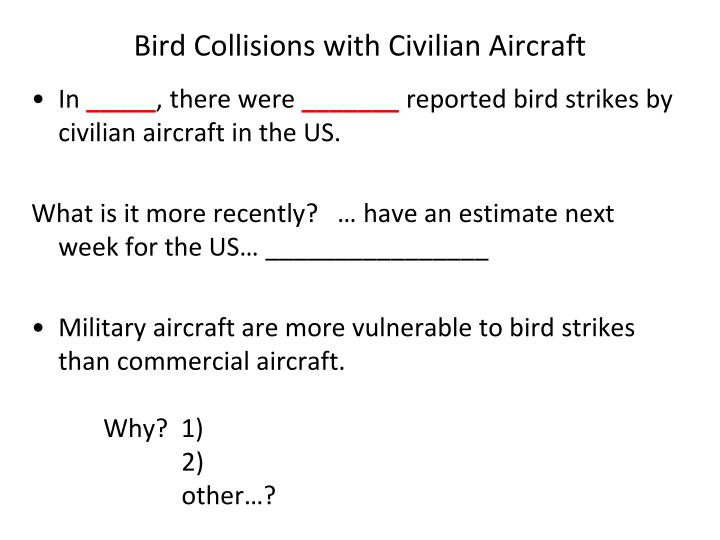 Bird Collisions with Civilian Aircraft
