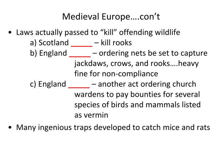 Medieval Europe….con't